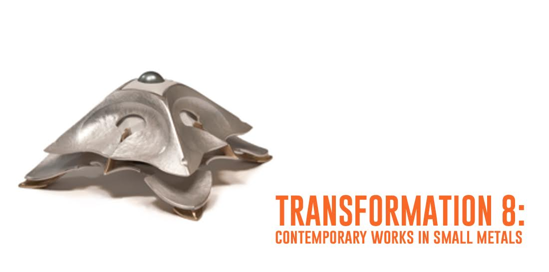 transformation 8: contemporary works in small metals