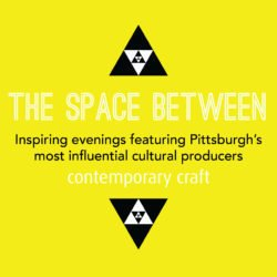 The Space Between at Contemporary Craft on October 12, 2017