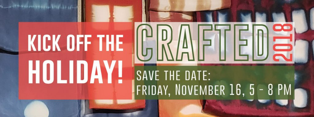 CRAFTED 2018: Save the date: November 16