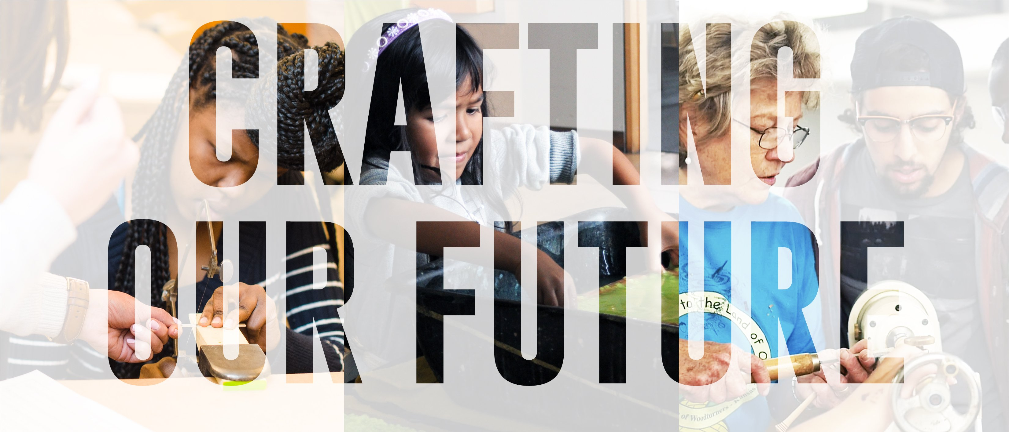 Crafting our future