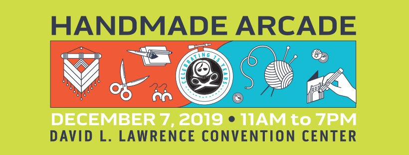 Handmade Arcade 2019 is on November 7, 2019 at the Lawrence Convention Center in Downtown Pittsburgh